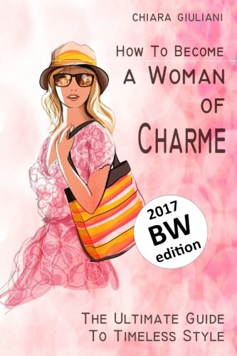 n of charme (black and white edition): The Ultimate Guide to Timeless style ()