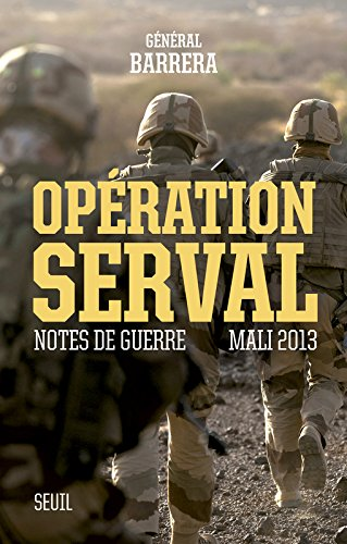 opration-serval-notes-de-guerre-mali-2013