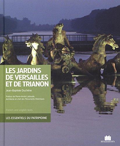 Les jardins de Versailles et du Trianon