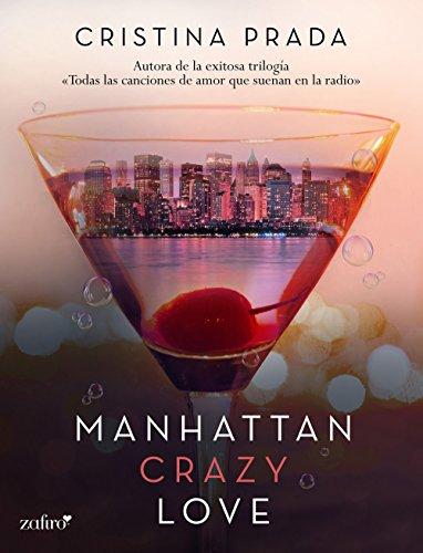 Manhattan crazy love (Manhattan Love) por Cristina Prada