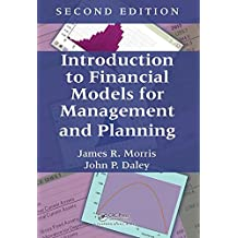 Introduction to Financial Models for Management and Planning, Second Edition