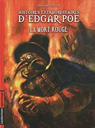 Histoires extraordinaires d'Edgar Poe, Tome 3 : La mort rouge