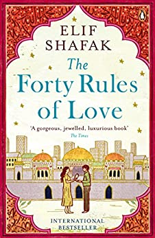 The Forty Rules of Love by [Shafak, Elif]