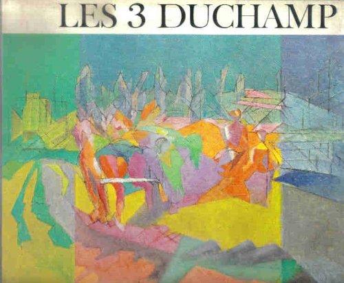 Les 3 duchamp. jacques villon, raymond duchamp-villon, marcel duchamp