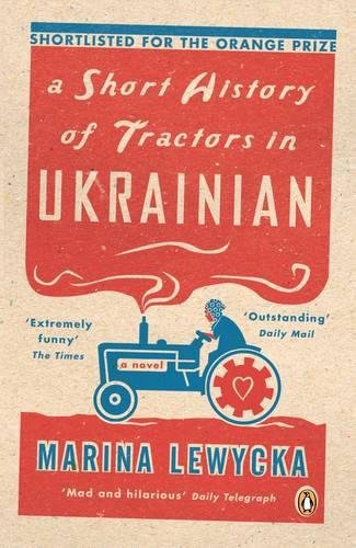 A Short History of Tractors in Ukrainian (Penguin Essentials) (C Super Traktor)