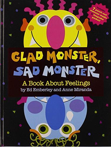 Glad Monster, Sad Monster: A Book about Feelings por Ed Emberley