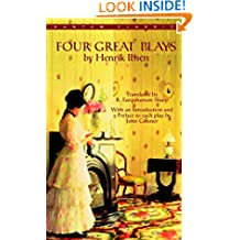 Four Great Plays by Henrik Ibsen (Bantam Classics)