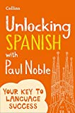 Unlocking Spanish with Paul Noble: Your key to - Best Reviews Guide