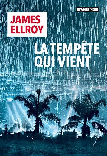 La tempête qui vient (Rivages/Noir) par James Ellroy