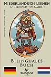 Niederländisch Lernen Bilinguales Buch Die Schlacht um Gallien: Vercingetorix vs Cäsar (Niederländisch - Deutsch) - biLingOwl Books