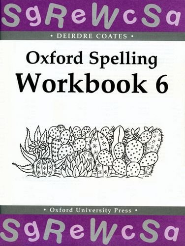 Oxford Spelling Workbooks: Workbook 6: Bk.6