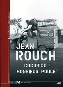 Jean Rouch - Cocorico ! Monsieur Poulet