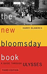 The New Bloomsday Book: A Guide Through Ulysses (Routledge International Studies in) by Harry Blamires (26-Sep-1996) Paperback