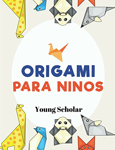 Origami para ninos eBook: Young Scholar: Amazon.es: Tienda Kindle