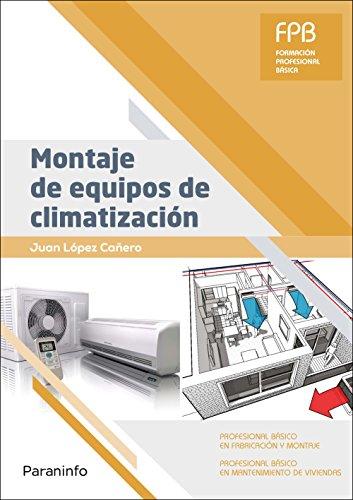 Montaje de equipos de climatización por JUAN LÓPEZ CAÑERO