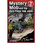 [(Mystery Mob and the April Fools Day Joker)] [ By (author) Roger Hurn ] [September, 2008]