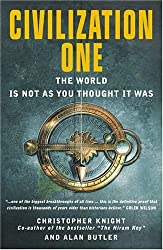 Civilization One: The World is Not as You Thought It Was by Christopher Knight (2006-07-28)