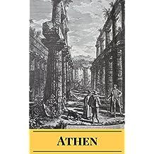 Phänomen Athen: 7 faszinierende Mysterien aus der Wiege der Demokratie (Antike in a Nutshell 2)