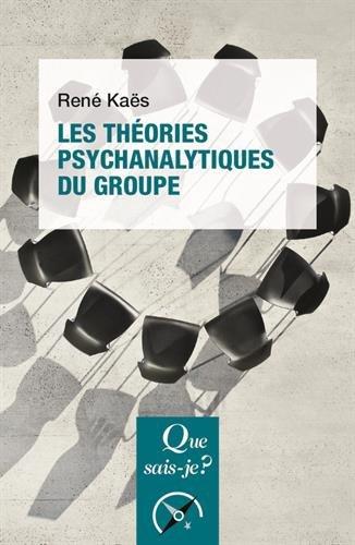 Les théories psychanalytiques du groupe par