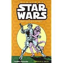 Clásicos Star Wars nº 04/07: Gritos en el vacío (STAR WARS CLÁSICOS)