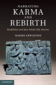 Narrating Karma And Rebirth: Buddhist And Jain Multi-life Stories por Naomi Appleton epub