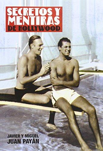 Secretos Y Mentiras De Hollywood