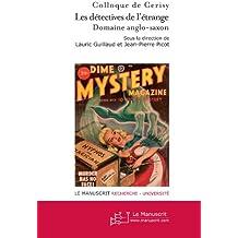 Les détectives de l'étrange, Domaine anglo-saxon (tome 1)