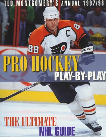 Pro Hockey Play-by-play 1997/98: Ultimate NHL Guide por Ted Montgomery