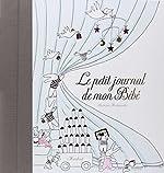 Le petit journal de mon bébé de Mesdemoiselles