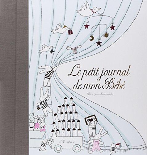 Le petit journal de mon bébé par From Marabout