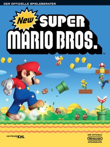 New Super Mario Bros. (Offizieller Spieleberater) (Bros Mario Super Pc Spiel)