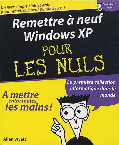 Remettre à neuf Windows XP