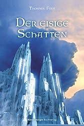 Der eisige Schatten. Die Chroniken der Nebelkriege 02.