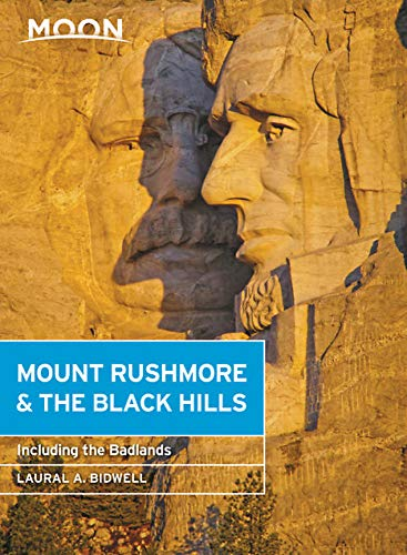 Moon Mount Rushmore & the Black Hills: With the Badlands (Travel Guide) -
