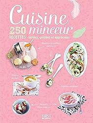 Cuisine minceur - 250 recettes testées, goûtées et appréciées