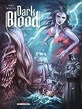 Dark Blood T02. Lumière noire
