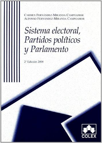 Sistema electoral. Partidos pol.y parl.2ª ed.