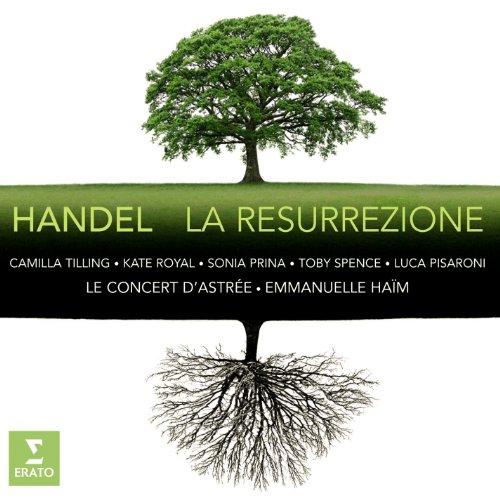 Händel : La Résurrection / Emmanuelle Haim et Le Concert d'Astrée