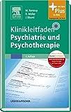 Klinikleitfaden Psychiatrie und Psychotherapie: mit Zugang zum Elsevier-Portal