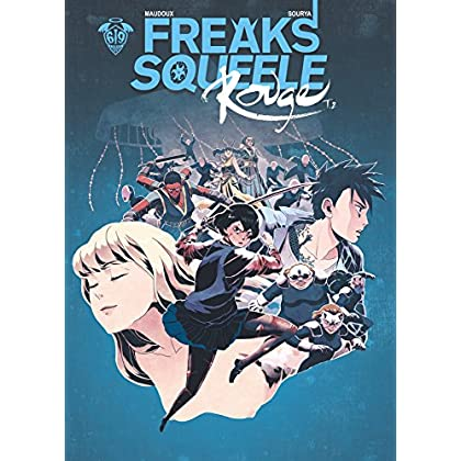 Freaks' Squeele : Rouge - Tome 2 - Ma Douce Enfant