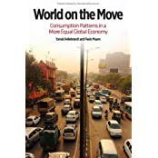 World on the Move: Consumption Patterns in a More Equal Global Economy (Policy Analyses in International Economics)