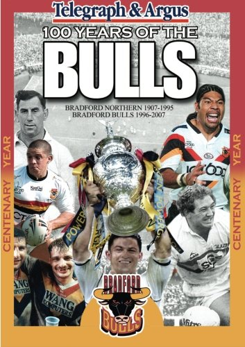 100 Years of the Bradford Bulls