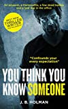 You Think You Know Someone (Foxx and Connor Book 1)