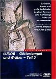 Luxor - Göttertempel und Gräber Teil 5 -