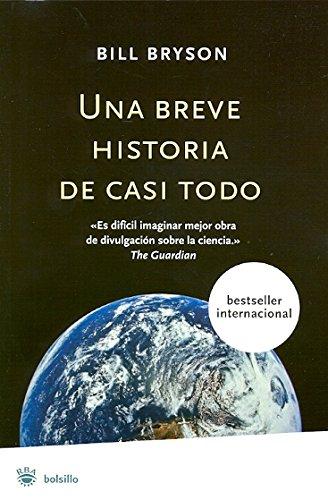 Descargar Libro Una breve historia de casi todo (NO FICCION) de Bill Bryson