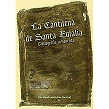 La Cantilena de Santa Eulalia.: Bibliografía comentada