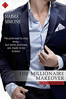 The Millionaire Makeover (Bachelor Auction) by [Simone, Naima]