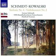 Schmidt-Kowalski, T.: Symphony No. 4 / Violin Concerto No. 2