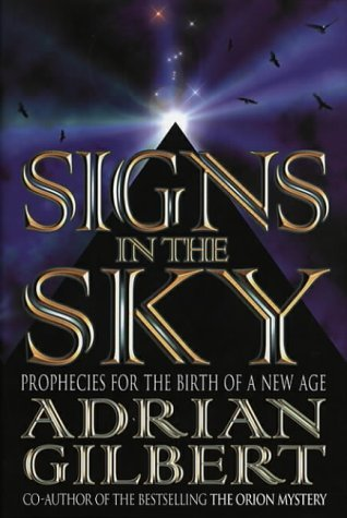 Portada del libro Signs in the Sky: (Opening the stargate) by Adrian D. Gilbert (2-Mar-2000) Hardcover