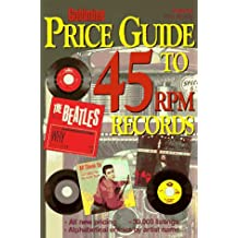 Goldmine Price Guide to 45 RPM Records (GOLDMINE'S ROCK 'N ROLL 45RPM PRICE GUIDE)